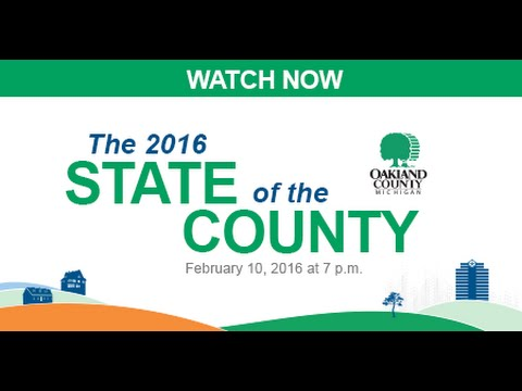 Oakland County 2016 State of the County Address