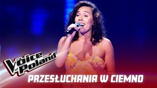 """Magda Ćwiertnia - """"One Last Time"""" - Przesłuchania w ciemno - The Voice of Poland 11"""