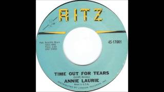 Time Out For Tears-Annie Laurie-1963-Ritz.17001