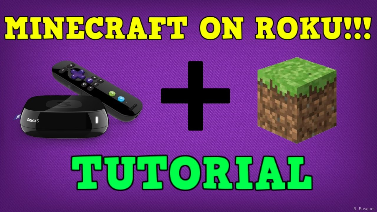 How To Play Minecraft On Roku
