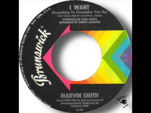 Marvin Smith   I Want (Something To Remember You By)