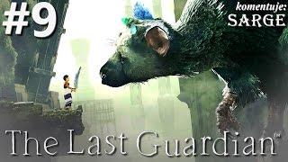 Zagrajmy w The Last Guardian [PS4 Pro] odc. 9 - Skok z katapulty
