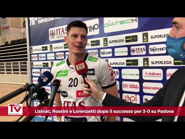 Lisinac, Rossini e Lorenzetti dopo il 3-0 su Padova