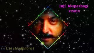 Inji Idupalagi dj remix song