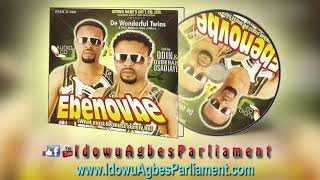 BENIN MUSIC EBENOVBE BY DE WONDERFUL TWINS