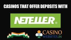 Neteller India! These Online Casino in India offer Neteller!