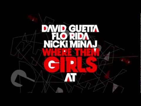 Download David Guetta ft Nicki Minaj  Flo Rida - Where Them Girls At [Music Video Teaser 2011]