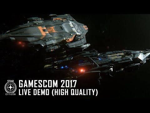Star Citizen: Gamescom 2017 Live Demo (High Quality)
