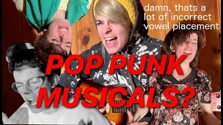 IF EVERY MUSICAL WAS POP PUNK