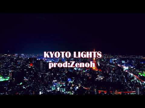 KYOTO LIGHTS Prod:Zenoh