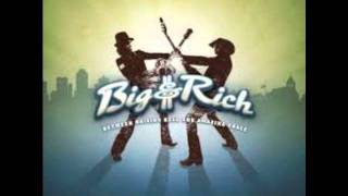 Big and Rich- Slow Motion