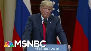 Why President Donald Trump Just Can't 'Hit Delete' On Helsinki Remarks | Morning Joe | MSNBC