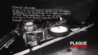 "Plague Vendor - ""Plague Vendor"" (Full Album Stream)"