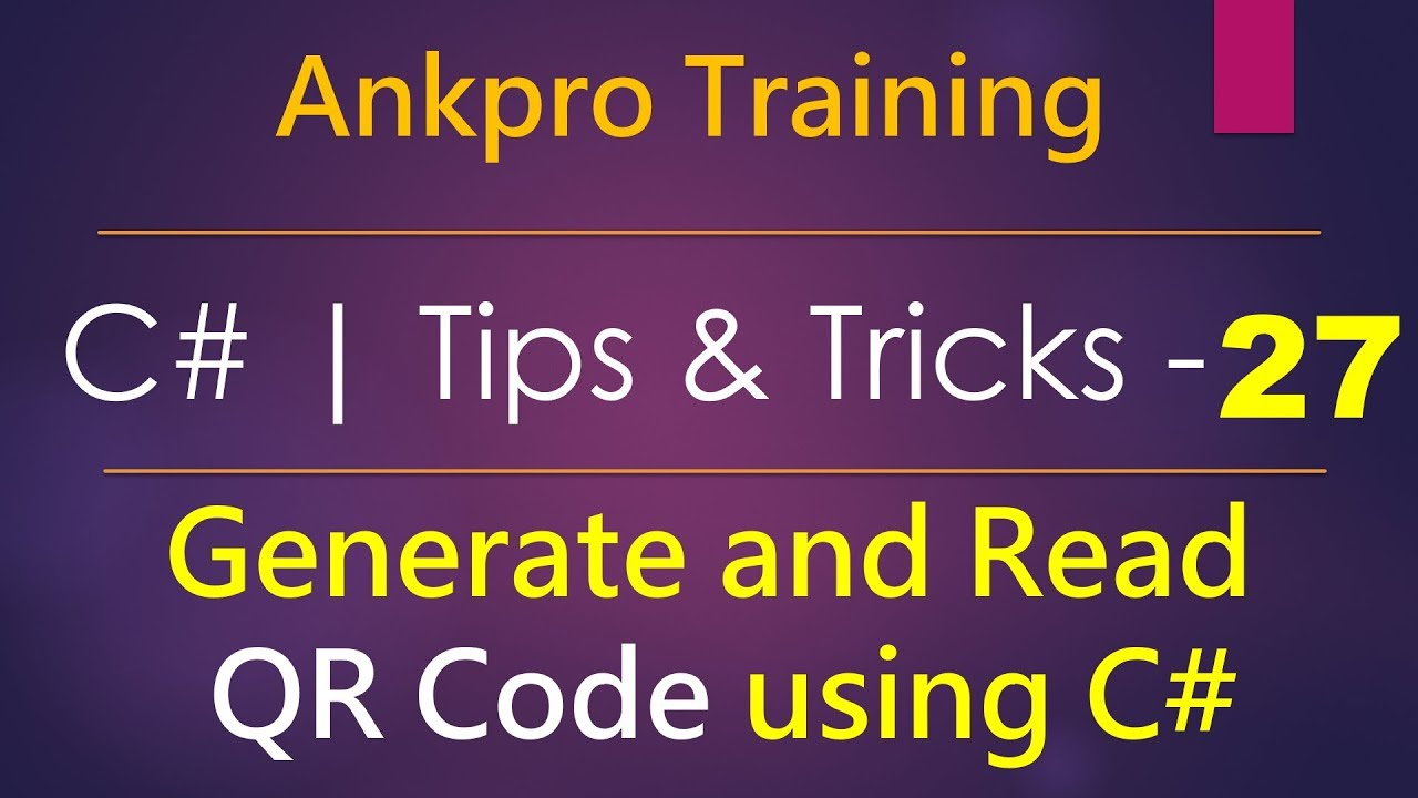 C# tips and tricks 27 - How to generate and Read QR Code using ZXing Net  library in c#