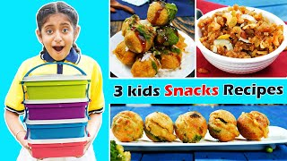 3 Amazing SNACKS/LUNCH BOX Recipe for Kids | CookWithNisha