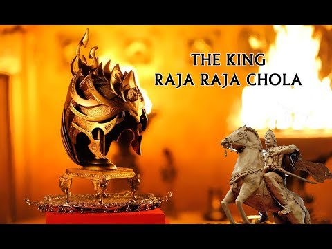 The King - Raja Raja Chola