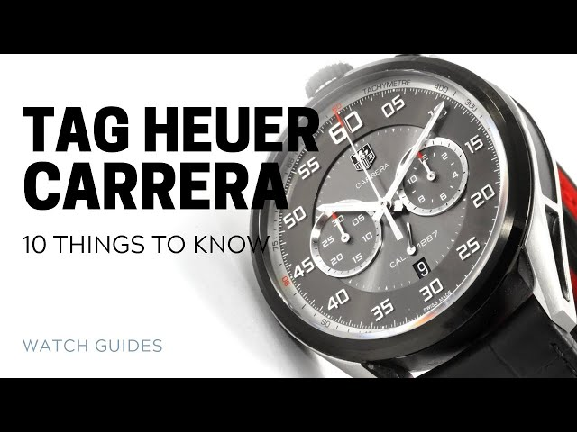 Tag Heuer Carrera: 10 Things to Know | SwissWatchExpo [Watch History]