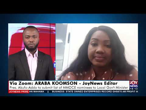 Pres Akufo Addo to submit list of nominees to Local Gov't Minister - Joy News Prime (16-9-21)