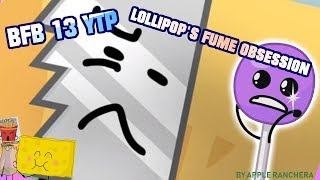 BFB 13 YTP: Lollipop's Fume Obsession
