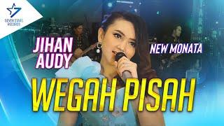 Download Jihan Audy - Wegah Pisah - Om. New Monata [OFFICIAL]