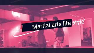 Martial Arts life style