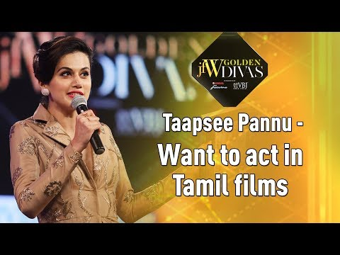 JFW Golden Divas -Taapsee Pannu - Want to act in Tamil Films