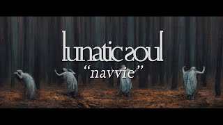 Lunatic Soul - Navvie (Official Video)