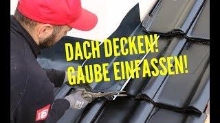 Dachdecker / Steildach decken und Gaube einfassen