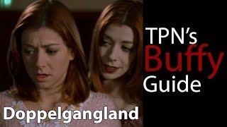 Doppelgangland •S03E16 •TPN's Buffy Guide