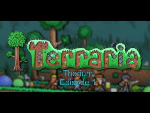 Terraria Thorium mod ep. 1 // A NEW MODDED SERIES!