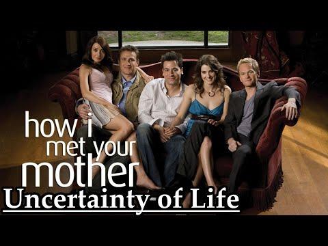 How I Met Your Mother Video Essay (Uncertainty Of Life) SPOILERS