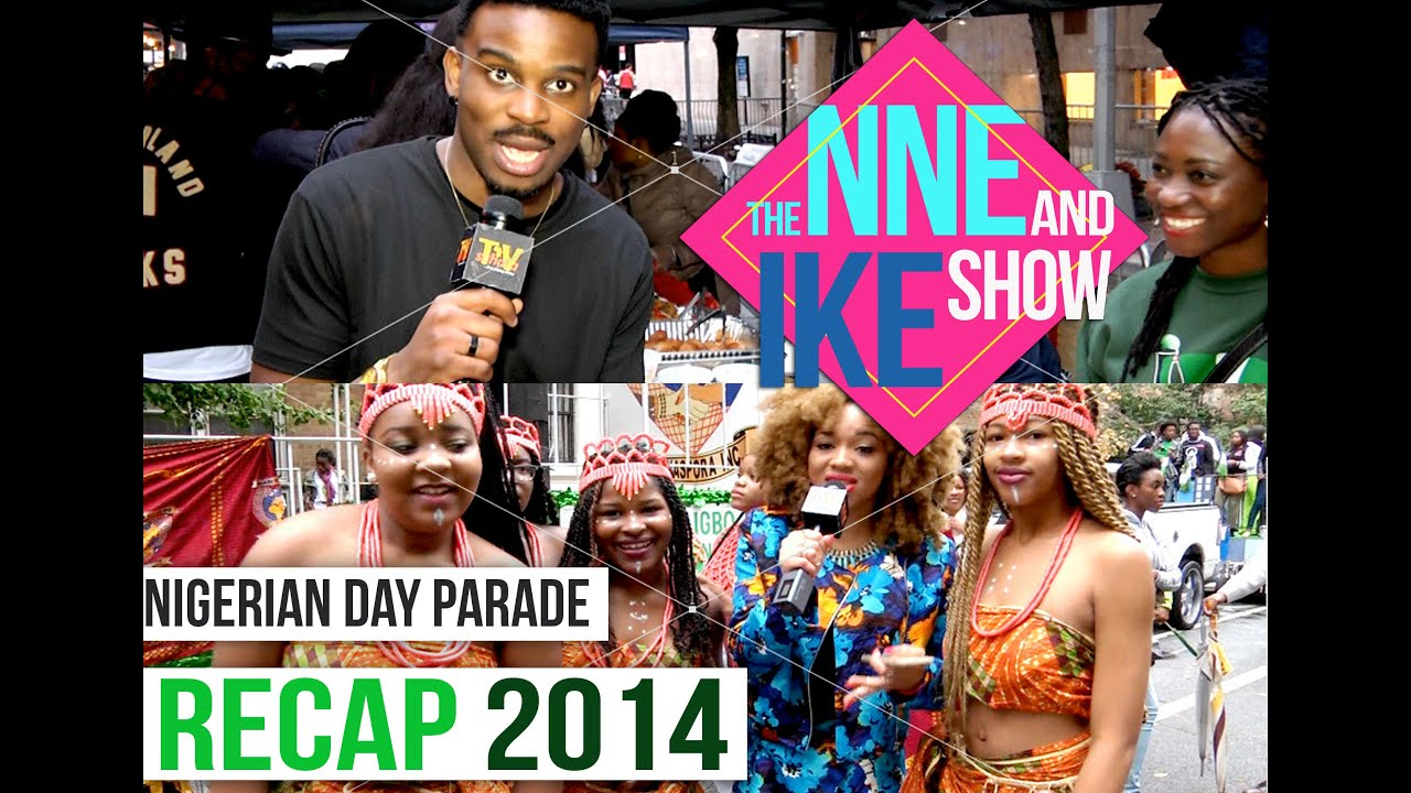 Nigerian Independence Day Parade NYC 2014 :THE NNE AND IKE SHOW EP. 1