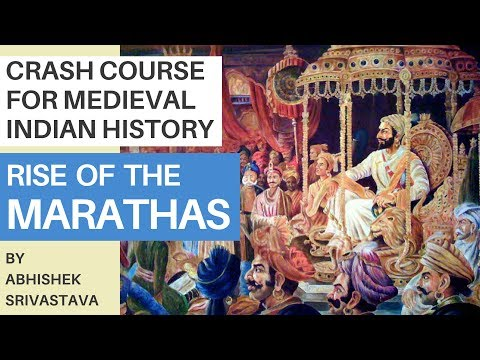 Learn About The Marathas : Crash Course for Medieval Indian History | UPSC CSE