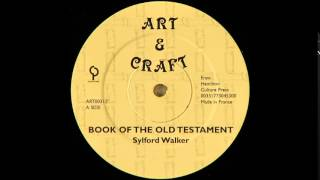 "12"" Sylford Walker/Jah Stitch - Book Of The Old Testament/Jah Spoke Unto Moses"