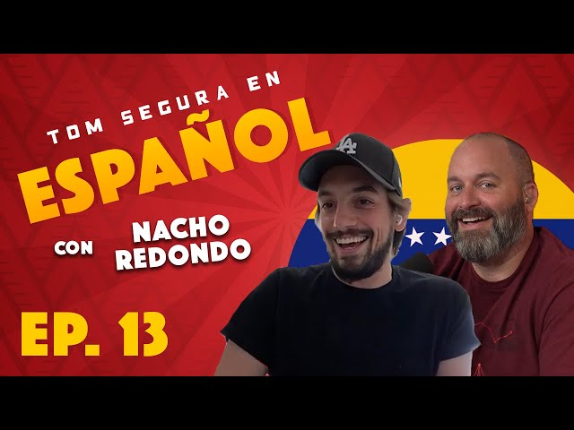 Ep. 13 con Nacho Redondo | Tom Segura en Español (ENGLISH SUBTITLES)