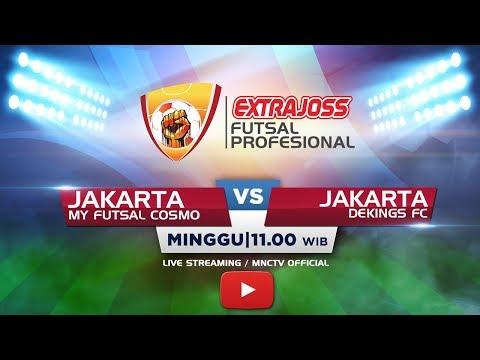 My Futsal Cosmo Jakarta Vs Dekings Fc Jakarta Ft  Extra Joss Futsal Profesional  Mnctv Official