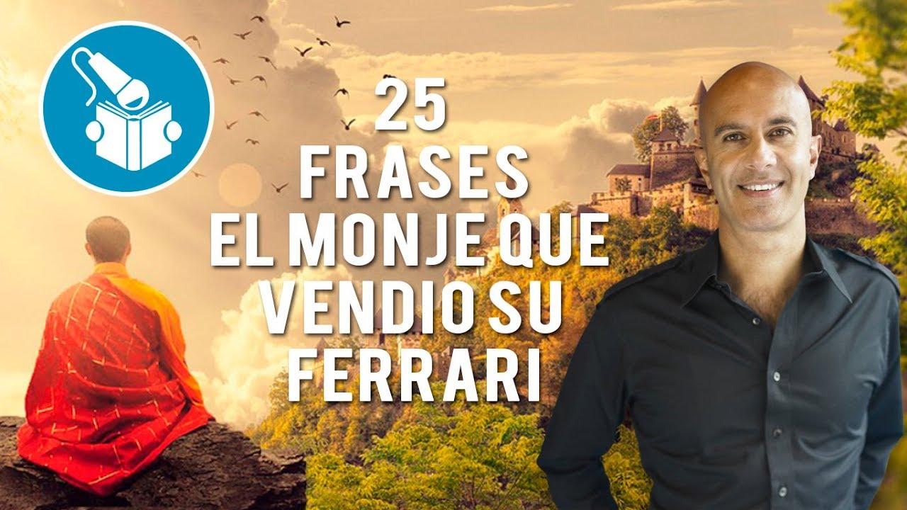 25 Frases Del Monje Que Vendio Su Ferrari
