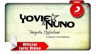 Yovie & Nuno - Tergoda Bidadari (Lyric Video)