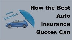 How the Best Auto Insurance Quotes Can Translate to Serious Savings - 2017 Car Insurance Tips