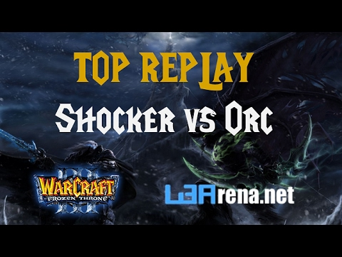 W3Arena Top Replay: Shocker (UD) vs Anonymous Orc | Warcraft 3 Cast | 18.02.2016