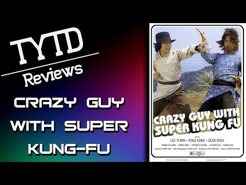 Crazy Guy With Super Kung Fu  TYTD s