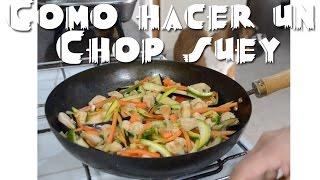 Como hacer un Chop suey