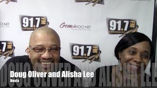 Alisha Lee & Doug Oliver Show 2/14/17