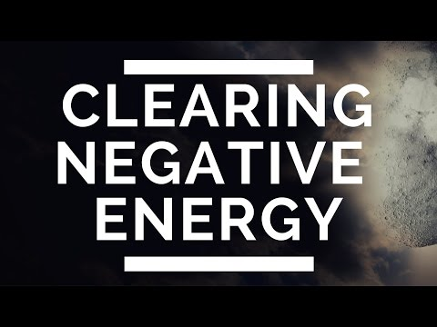 How To EASILY Clear Negative Energy & Entities From Your Life