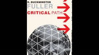 History Book Review: Critical Path by R. Buckminster Fuller, Kiyoshi Kuromiya