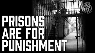 Prisons are for Punishment - Letter from a Finnish Viewer - Prison Talk 9.18