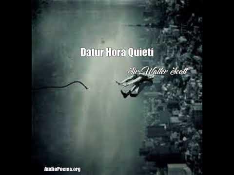 Datur Hora Quieti (Sir Walter Scott Poem)