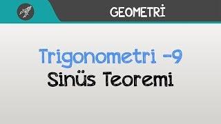 Trigonometri - Sinüs Teoremi