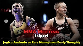 MMA Meeting Snippet: Jessica Andrade vs Rose Namajunas Early Thoughts