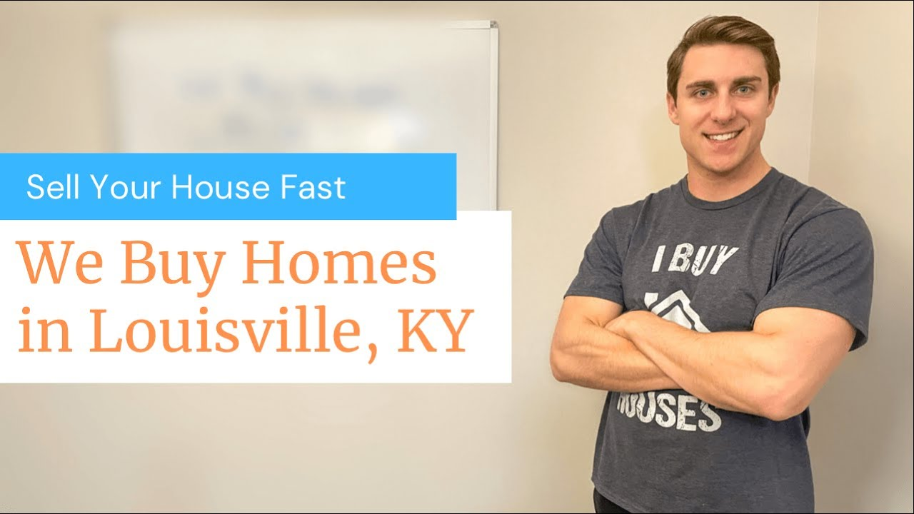 We Buy Houses in Louisville KY